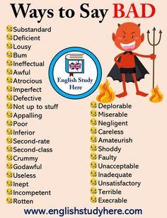 33 Ways to Say Bad in English - English Study Here - AllWorldLanguages Learn English Grammar, English Idioms, Learn English Words, English Phrases, English Language Learning, English Writing, English Study, English Lessons, Teaching English