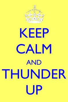 Thunder up baby! <3