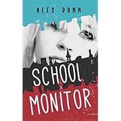 #Book Review of #SchoolMonitor from #ReadersFavorite - https://readersfavorite.com/book-review/school-monitor  Reviewed by Jack Magnus for Readers' Favorite  School Monitor is a young adult thriller written by Alex Dunn. Richard's emotions went from incredulity to despair when he learned of his father's plan to send him and his twin sister, Chrissie, to St. Bartholomew's. He was in year 10 and didn't understand how his dad could jeopardize his performance in his GC...
