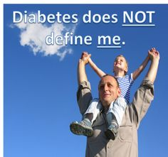 Remember, diabetes does NOT define you!