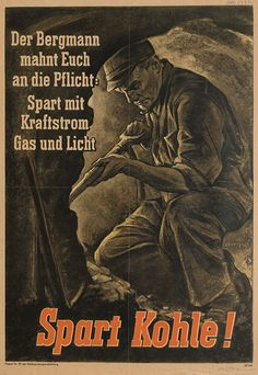 """The miner warns you of the duty: save with electric power and light. Save coal!"""