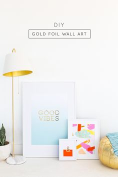 DIY gold foil wall art and printables quotes