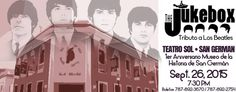 The Jukebox: Live in San Germán #sondeaquipr #thejukebox #thebeatles #teatrosol #sangerman
