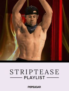 Fulfill Your Fantasies With Our Striptease Playlist