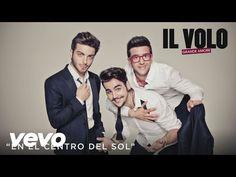 Il Volo - En el Centro del Sol (Cover Audio) - YouTube