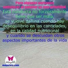 El placer por la comida se puede volver adicción, cuidado. Te espero en mayarietc.com