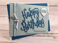 """libbystamps, stampin up, Happy Birthday Gorgeous Bundle, Happy Birthday Thinlits, Happy Birthday Gorgeous, Balloon Bouquet, Pacific Point 1/4"""" Stitched-Edge Ribbon Stampin Up, Happy Birthday Gorgeous, Die Cut Cards, Balloon Bouquet, The Balloon, Greeting Cards Handmade, Birthday Cards, Balloons, Birthdays"""