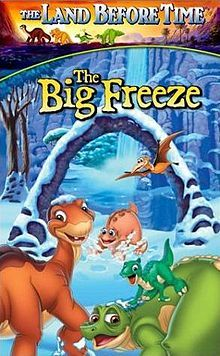 The Land Before Time VIII: The Big Freeze.