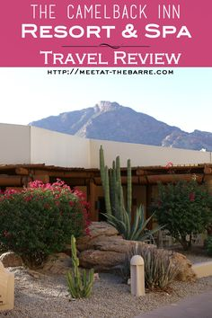 The complete travel guide and review for the Camelback Inn Scottsdale Arizona