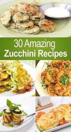 30 Amazing Zucchini Recipes #eatclean