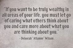 So much freedom in our lives comes from  letting go of what others think of us. Seriously try this on...