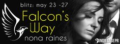 Falcons Way  by Nona RainesPublication Date: May 23 2017Genres: Adult Contemporary Romance  Purchase: Amazon | Kobo | iBooks  Trust no one. Barrett Gilmore survives by that creed. She learned it the hard way. The tough times are mostly behind her now. And if shes not really happy at least shes at peace.  Until Michael Falco storms into her life. Sure shes grateful he stepped in when she was attacked on the street but she never asked him to play the hero in the rest of her life. She doesnt…