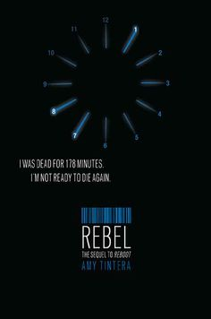 Cover reveal for REBEL - the sequel to REBOOT by Amy Tintera.