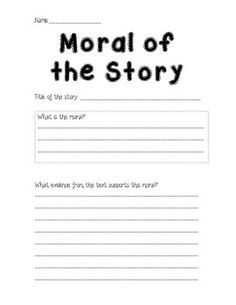 Students can use this simple worksheet to find the moral and cite the textual evidence that supports that moral.