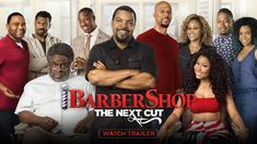 Barbershop: The Next Cut starring  Ice Cube, Cedric the Entertainer, Regina Hall, Anthony Anderson, Eve, JB Smoove, Lamorne Morris, Sean Patrick Thomas, Tyga, Deon Cole, Common & Nicki Minaj | Official Trailer | In theaters April 15, 2016