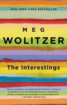 The Interestings ~ Meg Wolitzer