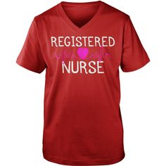 REGISTERED NURSE Tshirts #gift #ideas #Popular #Everything #Videos #Shop #Animals #pets #Architecture #Art #Cars #motorcycles #Celebrities #DIY #crafts #Design #Education #Entertainment #Food #drink #Gardening #Geek #Hair #beauty #Health #fitness #History #Holidays #events #Home decor #Humor #Illustrations #posters #Kids #parenting #Men #Outdoors #Photography #Products #Quotes #Science #nature #Sports #Tattoos #Technology #Travel #Weddings #Women