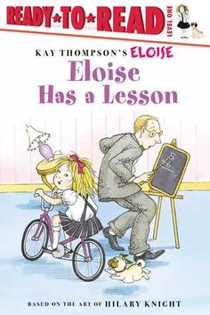 Eloise Has a Lesson by Margaret McNamara. Eloise would rather tease her tutor, Philip, than let him teach her math. New Children's Books, Books To Read, Sofia Vassilieva, Eloise At Christmastime, Hilary Knight, Hilario, Early Literacy, Math Lessons, Childhood Memories