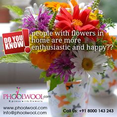 Do you know People with #flowers in home are more enthusiastic and happy? Follow @phoolwool for more updates.