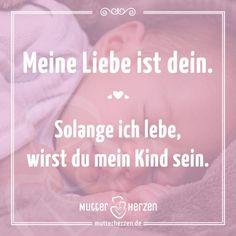 Für immer - Mutter und Kind  Mehr schöne Sprüche auf: www.mutterherzen.de  #kind #liebe #leben #sprüche #spruchbilder
