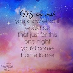 My wish will always be you <3