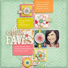 Layering of squares and flowers & pinwheels great. (This gave me the idea of scraping memories monthly on a page.)