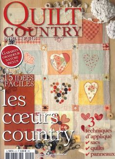 _quilt country L 18754 Sewing Magazines, Cross Stitch Magazines, Country Quilts, Applique Fabric, Traditional Quilts, Book Quilt, Quilt Patterns Free, Pattern Books, Book Crafts