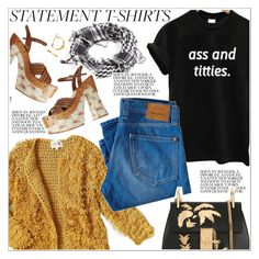 """""""Say What: Statement T-Shirts"""" by teoecar ❤ liked on Polyvore featuring Chloé, shirt and statement"""
