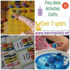 Over 100 Play Ideas, Activities and Crafts for 5 Years Olds and Over.