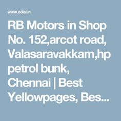 RB Motors in Shop No. 152,arcot road, Valasaravakkam,hp petrol bunk, Chennai | Best Yellowpages, Best Automobile Glass Dealers, Best Car Spare Parts Dealers, Best Car Accessories, Best Car Audio Stereo Sale Service, Best Car Glass Repair and Services, Best Car Battery Repair and Services, India