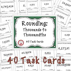 Free download! 40 Task Cards for Rounding Thousands to Thousandths (whole numbers and decimals). This product is printer friendly. No clip art or heavy borders requiring lots of ink! 4 cards per page. Includes answer key and printable answer recording sheet for students. Gotta Luv It Creations