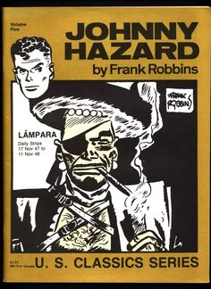 JOHNNY HAZARD #5 Lampara by Frank Robbins Pacific Comics Club U S Classics Series Daily Adventure Newspaper Comic Strips Reprint Collection