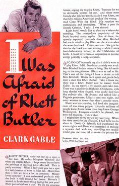 Clark Gable (Rhett Butler) on being afraid to not properly portray Margaret Mitchell's Rhett Butler