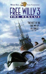 """Free Willy 3: The Rescue   he was obsessed with this movie, i dont know why! haha. always hearing """"i wanna watch free willy 3"""""""