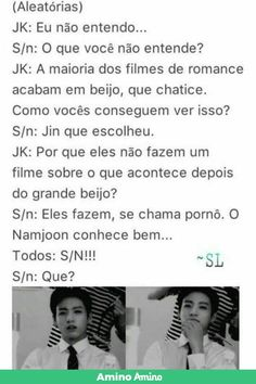 Read 80 from the story Imagine Kpop - Finalizada - Parte 2 by Sra_Romanoff (CS) with 604 reads. Bts Memes, Bts Meme Faces, Foto Bts, Fanfic Kpop, Blood Sweat And Tears, Bts Imagine, Bts Video, Love Me Forever, I Love Bts