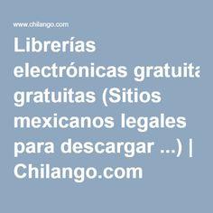 Librerías electrónicas gratuitas (Sitios mexicanos legales para descargar ...) | Chilango.com