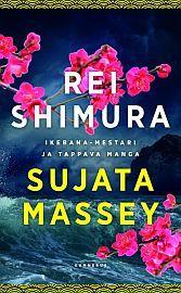 lataa / download REI SHIMURA JA IKEBANA-MESTARI/REI SHIMURA JA TAPPAVA MANGA epub mobi fb2 pdf – E-kirjasto