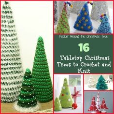 Rockin' Around the Christmas Tree: 16 Tabletop Christmas Trees to Crochet and Knit
