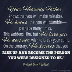 Rise up and become the person you were meant to be | Quote by President Dieter F. Uchtdorf