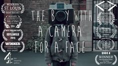 The Boy with a Camera for a Face on Vimeo