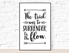 """Phish Song Lyrics Poster - Lizards, """"The trick was to surrender to the flow"""", Phish Lyrics Prints Song Lyrics Art, Lyric Quotes, Me Quotes, Phish, Daily Reminder, Lizards, Im Happy, Quote Posters, Flow"""