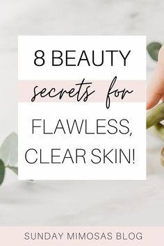 Spilling all the best beauty secrets for clear, youthful and flawless skin! Every girl needs to know these 8 tried and true skincare tips. Giving skincare product recommendations perfect for oily, acne-prone and combination skin too! #beautysecrets #skincare #skintips