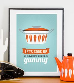 Kitchen print poster, cathrineholm, quote print, inspirational art, retro, mid century modern poster, cooking - cook up somethign yummy A3. $20.00, via Etsy.
