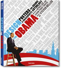 Design for Obama. Posters for Change: A Grassroots Anthology. Libros TASCHEN