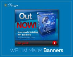 Various banners made for WP LIst Mailer Campaigns, used in direct and affiliate promotions