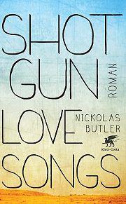Shot Gun Love Songs