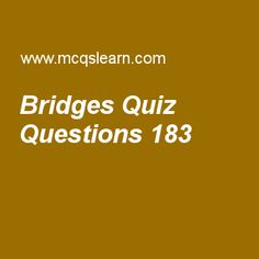 Learn quiz on bridges, computer networks quiz 183 to practice. Free networking MCQs questions and answers to learn bridges MCQs with answers. Practice MCQs to test knowledge on bridges, transmission control protocol (tcp), line coding schemes, distribution of name space, what is bluetooth worksheets.  Free bridges worksheet has multiple choice quiz questions as in transparent bridges, redundancy of bridges can create loops in system which is very, answer key with choices as desirable...