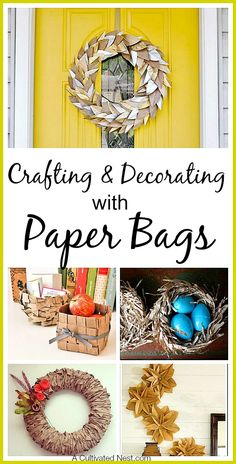 Crafting With Paper Bags - Don't just stash or throw away your paper bags, make something new with them!