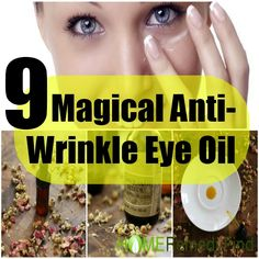 9 Magical Recipe For Anti-Wrinkle Eye Oil   DIY Find Home Remedies