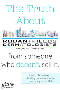 The Truth about Rodan + Fields from someone who doesn't sell it.